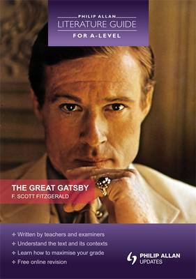 The Great Gatsby - Philip Allan Literature Guide (for A-Level) (Paperback)
