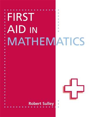First Aid in Mathematics (Paperback)