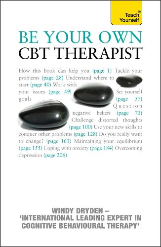 Be Your Own CBT Therapist: Beat negative thinking and discover a happier you with Rational Emotive Behaviour Therapy (Paperback)