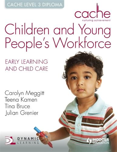 CACHE Level 3 Children and Young People's Workforce Diploma - CACHE (Paperback)
