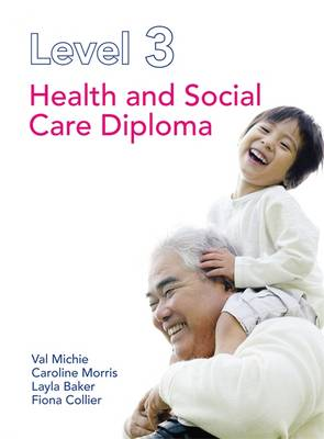 Level 3 Health and Social Care Diploma (Paperback)