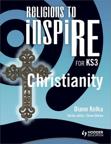 Religions to InspiRE for KS3: Christianity Pupil's Book - INSP (Paperback)