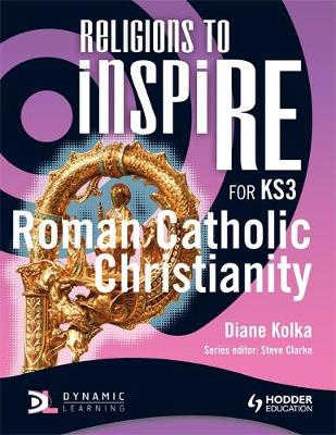 Religions to InspiRE for KS3: Roman Catholic Christianity Pupil's Book - INSP (Paperback)