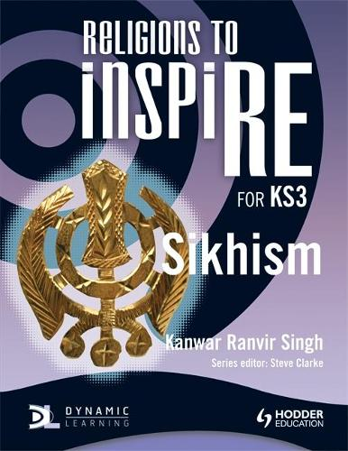 Religions to InspiRE for KS3: Sikhism Pupil's Book - INSP (Paperback)