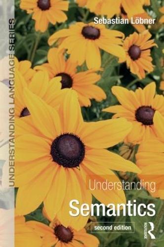 Understanding Semantics, Second Edition - Understanding Language (Paperback)
