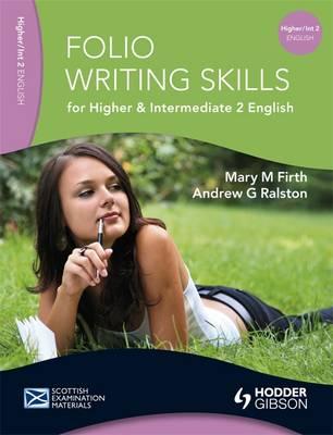 Folio Writing Skills for Higher and Intermediate 2 English - SEM (Paperback)