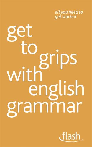 Get to grips with english grammar: Flash (Paperback)
