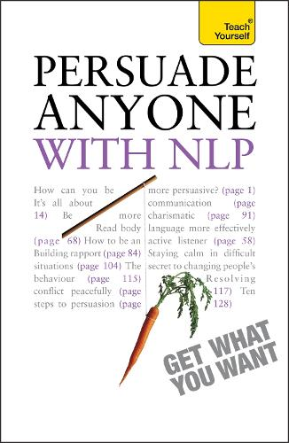 Persuade Anyone with NLP: Teach Yourself (Paperback)