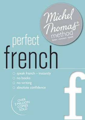 Perfect French (Learn French with the Michel Thomas Method) (CD-Audio)