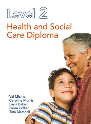 Level 2 Health and Social Care Diploma (Paperback)