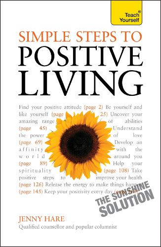 Simple Steps to Positive Living: Teach Yourself (Paperback)