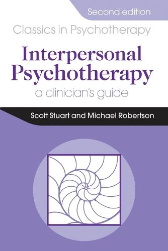 Interpersonal Psychotherapy 2E A Clinician's Guide (Paperback)