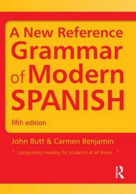A New Reference Grammar of Modern Spanish - Routledge Reference Grammars (Paperback)