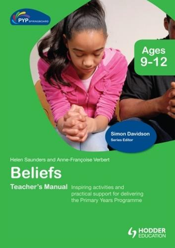 PYP Springboard Teacher's Manual:Beliefs (Hardback)