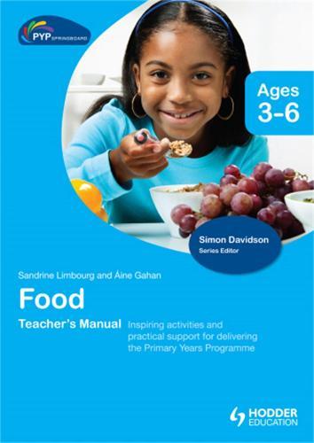 PYP Springboard Teacher's Manual:Food (Hardback)