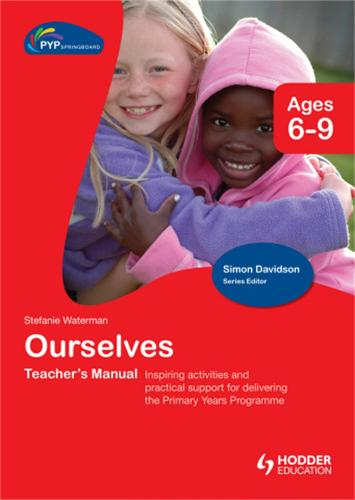 PYP Springboard Teacher's Manual: Ourselves (Hardback)
