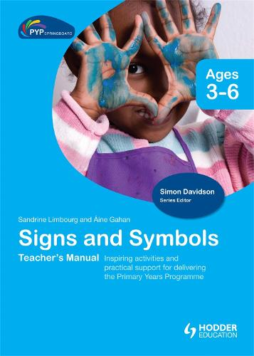 PYP Springboard Teacher's Manual: Signs and Symbols (Hardback)
