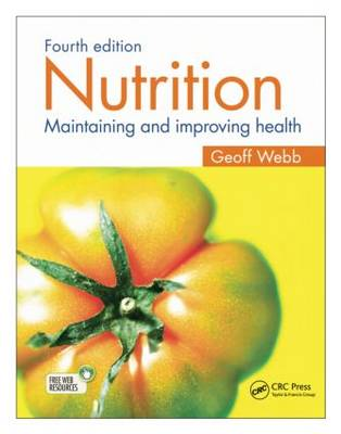 Nutrition: Maintaining and improving health, Fourth edition (Paperback)