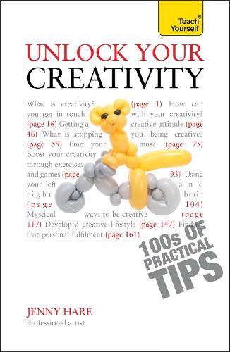 Unlock Your Creativity: Teach Yourself (Paperback)