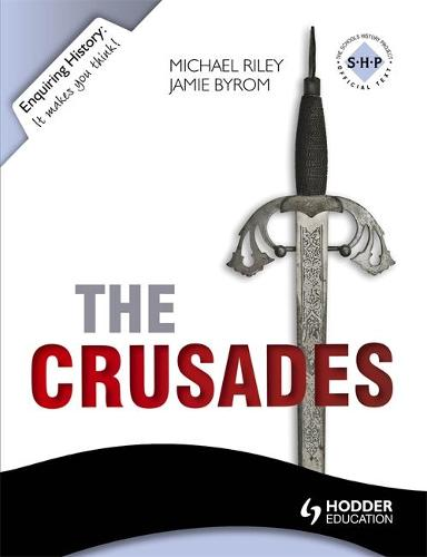 Enquiring History: The Crusades: Conflict and Controversy, 1095-1291 - EH (Paperback)