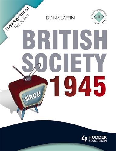 Enquiring History: British Society since 1945 - Enquiring History (Paperback)
