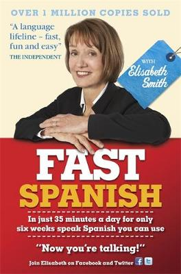 Fast Spanish with Elisabeth Smith (Coursebook) (Paperback)
