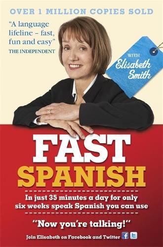 Fast Spanish with Elisabeth Smith (Coursebook) (CD-Audio)