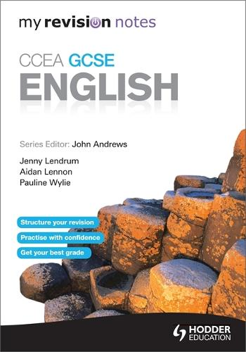 My Revision Notes: CCEA GCSE English Revision (Paperback)