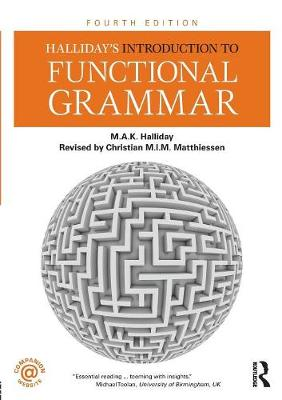 Halliday's Introduction to Functional Grammar (Paperback)