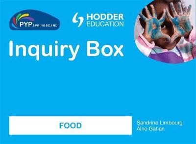 PYP Springboard Inquiry Box: Food (Hardback)