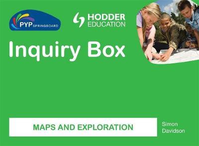 PYP Springboard Inquiry Box: Maps and exploration (Hardback)