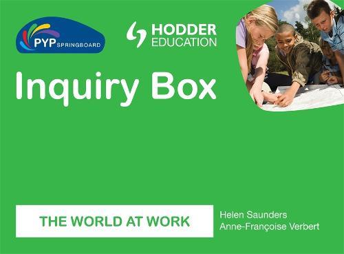 PYP Springboard Inquiry Box: The world of work (Hardback)