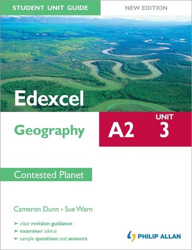 Edexcel A2 Geography Student Unit Guide New Edition: Unit 3 Contested Planet (Paperback)