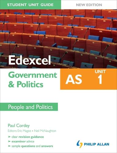 Edexcel AS Government & Politics Student Unit Guide: Unit 1 New Edition People and Politics (Paperback)