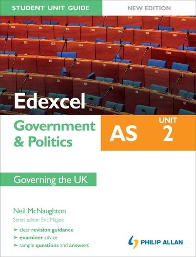 Edexcel AS Government & Politics Student Unit Guide: Unit 2 New Edition Governing the UK (Paperback)