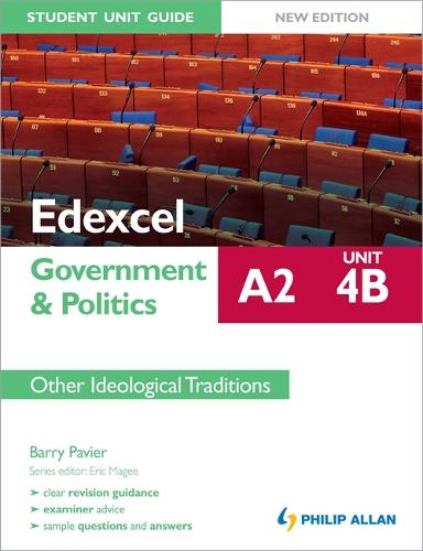 Edexcel A2 Government & Politics Student Unit Guide New Edition: Unit 4B Other Ideological Traditions (Paperback)