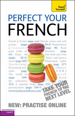 Perfect Your French: Teach Yourself (Paperback)