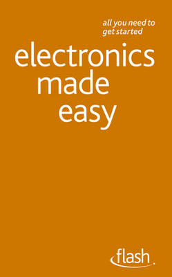 Electronics Made Easy - Flash (Paperback)