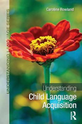 Understanding Child Language Acquisition - Understanding Language (Paperback)