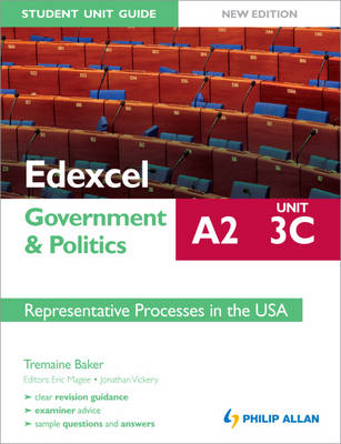 Edexcel A2 Government & Politics Student Unit Guide: Representative Processes in the USA: Unit 3C (Paperback)