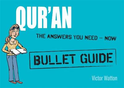 Qur'an: Bullet Guides Everything You Need to Get Started (Paperback)