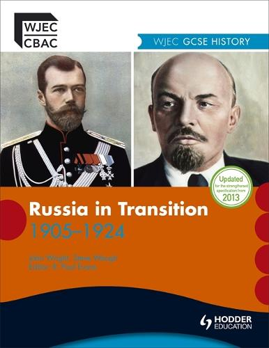 WJEC GCSE History: Russia in Transition 1905-1924 - WJHI (Paperback)