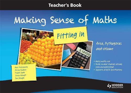 Making Sense of Maths - Fitting In: Teacher Book: Area, Pythagoras and volume (Spiral bound)