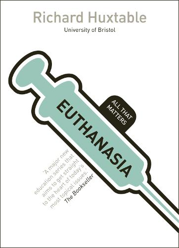 Euthanasia: All That Matters - All That Matters (Paperback)