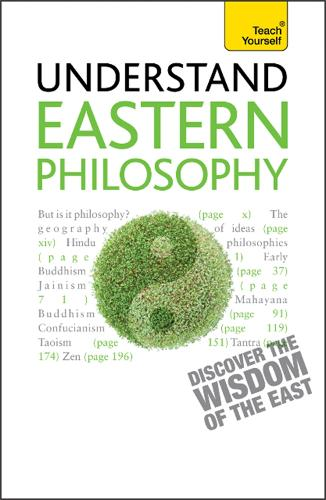 Eastern Philosophy: Teach Yourself: A guide to the wisdom and traditions of thought of India and the Far East (Paperback)