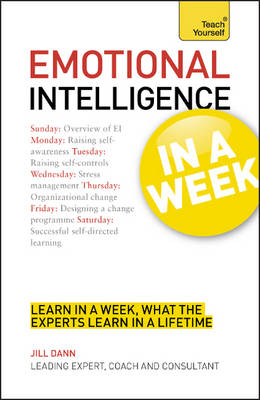 Emotional Intelligence in a Week: Teach Yourself - Teach Yourself (Paperback)
