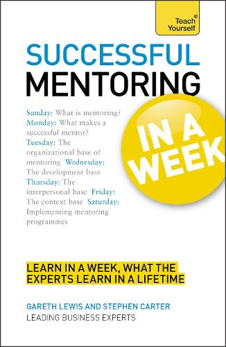 Successful Mentoring in a Week: Teach Yourself (Paperback)