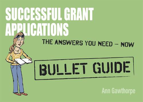 Successful Grant Applications: Bullet Guides (Paperback)