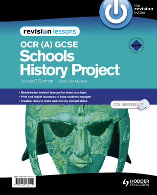 OCR (A) GCSE Schools History Project Revision Lessons (Spiral bound)