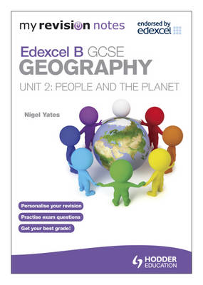 My Revision Notes: Edexcel B GCSE Geography : People and the Planet: Unit 2 (Paperback)